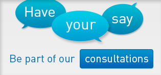 Have your say, be part of our consultations
